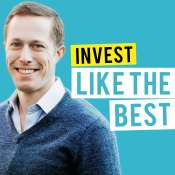 Invest-Like-The-Best-Podcast